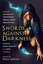 Swords Against Darkness ebook by