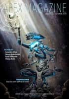 Apex Magazine Issue 113 ebook by Jason Sizemore