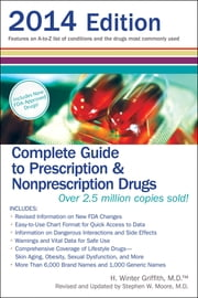 Complete Guide to Prescription & Nonprescription Drugs 2014 ebook by H. Winter Griffith