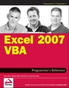Excel 2007 VBA Programmer's Reference ebook by John Green, Stephen Bullen, Rob Bovey,...