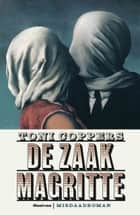 De zaak Magritte ebook by Toni Coppers