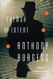 Tremor of Intent ebook by Anthony Burgess