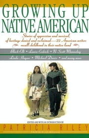 Growing Up Native American ebook by Bill Adler,Ines Hernandez,Patricia Riley