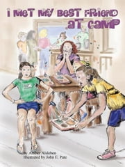 I Met My Best Friend at Camp ebook by Amber Alsleben