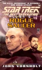Rogue Saucer ebook by John Vornholt