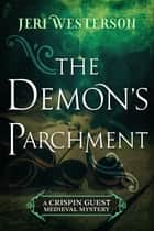 The Demon's Parchment ebook by Jeri Westerson