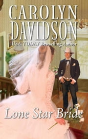 Lone Star Bride ebook by Carolyn Davidson