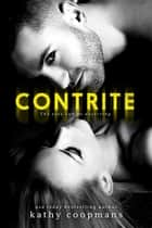 Contrite - CONTRITE, #1 ebook by Kathy Coopmans