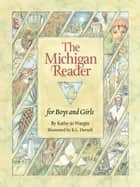 The Michigan Reader eBook by Kathy-jo Wargin, K. L. Darnell
