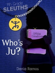 WHO'S JU? ebook by Dania Ramos