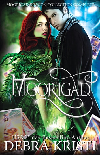 Moorigad: Moorigad Dragon Collection Complete ebook by Debra Kristi