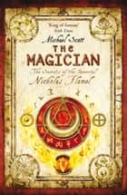 The Magician - Book 2 ebook by Michael Scott