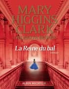 La Reine du bal ebook by Alafair Burke, Mary Higgins Clark, Anne Damour