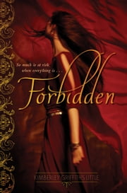Forbidden ebook by Kimberley Griffiths Little
