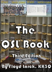 The QSL Book ebook by Floyd Larck