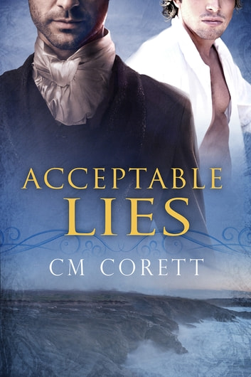 Acceptable Lies ebook by CM Corett