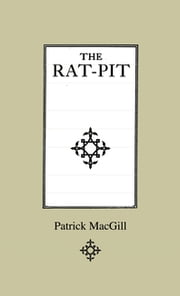 The Rat-Pit ebook by Patrick MacGill,