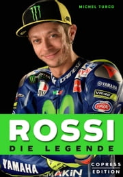 Rossi - Die Legende ebook by Michel Turco