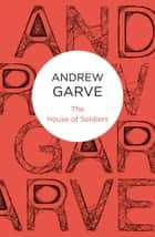 The House of Soldiers ebook by Andrew Garve