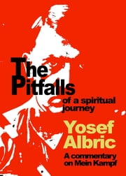 The Pitfalls of a Spiritual Path ebook by Yosef Albric