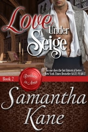 Love Under Siege ebook by Samantha Kane