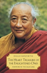 The Heart Treasure of the Enlightened Ones - The Practice of View, Meditation, and Action ebook by Patrul Rinpoche
