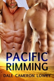 Pacific Rimming ebook by Dale Cameron Lowry