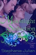 Moonlight Seduction ebook by Stephanie Julian