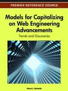 Models for Capitalizing on Web Engineering Advancements ebook by Ghazi Alkhatib