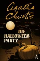 Die Halloween-Party - Ein Fall für Poirot eBook by Agatha Christie, Hiltgunt Grabler