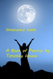 Innocence Lost ebook by Timothy House
