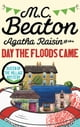 Agatha Raisin and the Day the Floods Came ebook by M.C. Beaton