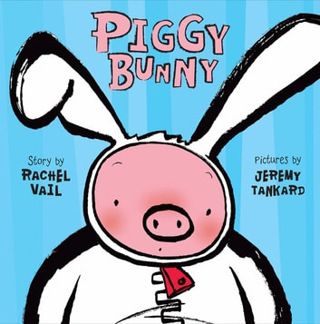 Piggy Bunny ebook by Rachel Vail