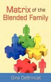 Matrix of the Blended Family ebook by Gina DeBrincat