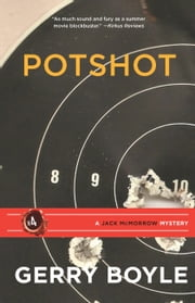 Pot Shot ebook by Gerry Boyle