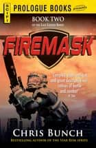 Firemask - Book Two of the Last Legion Series ebook by Chris Bunch