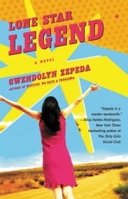 Lone Star Legend ebook by Gwendolyn Zepeda