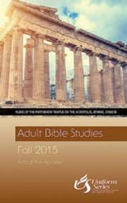 Adult Bible Studies Fall 2015 Student - Large Print ebook by Bill J. Carter