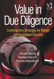 Value in Due Diligence - Contemporary Strategies for Merger and Acquisition Success ebook by Ronald Gleich,Thomas Hasselbach,Dr Gordana Kierans