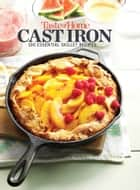 Taste of Home Cast Iron Mini Binder - 100 No-Fuss Dishes Sure to Sizzle! ebook by Taste of Home