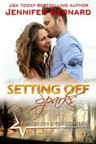 Setting Off Sparks ebook by Jennifer Bernard