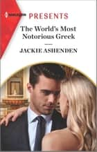 The World's Most Notorious Greek ebook by