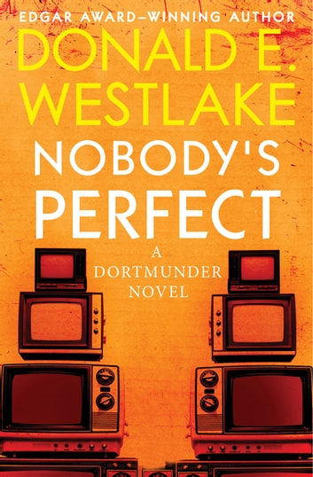 Nobody's Perfect ebook by Donald E. Westlake