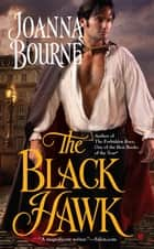 The Black Hawk ebook by Joanna Bourne