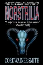 Norstrilia ebook by Cordwainer Smith