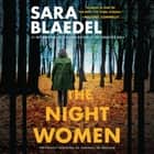 The Night Women (previously published as Farewell to Freedom) audiobook by Sara Blaedel