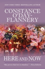 Here and Now ebook by Constance O'Day-Flannery