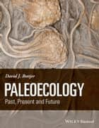 Paleoecology ebook by David J. Bottjer