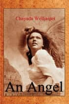 An Angel ebook by Chayada Welljaipet