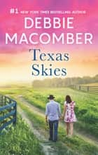 Texas Skies - Lonesome Cowboy\Texas Two-Step ebook by Debbie Macomber